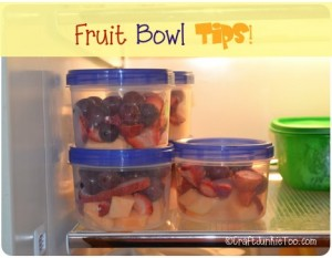 {Fruit Bowl Tips} – 15 Minutes to Get Prepared!
