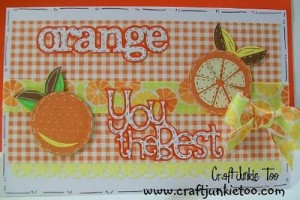 Orange You the Best Card and Video #100