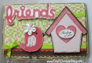 ♥ Friends Birdhouse Card and Video #107 ♥
