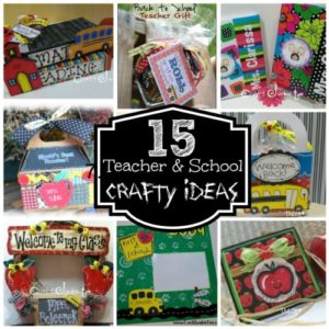 15 Teacher & School Crafts