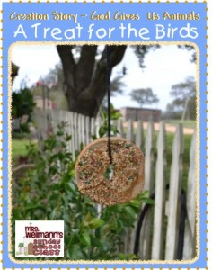 A Treat for the Birds ~ Creation Story {God Gives Us Animals}