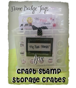 Name Badge Tags for Stamp Storage Crates