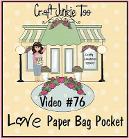 Video #76 ~ Love Paper Bag Pocket