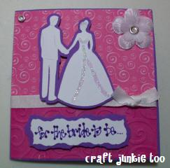 For the Bride to Be…..Card