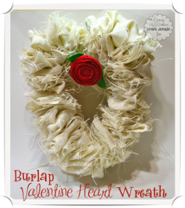 {Burlap Valentine Heart Wreath}