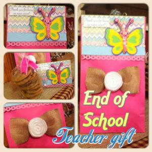 End of School Teacher's Gift (that's not an apple – LOL!)