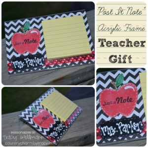 """Post It Notes"" Acrylic Frame Teacher Gift with Video & Printable Instructions"