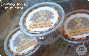 [Turkey Poop Mini Cups] with 8×10 Poem includes Free Printables