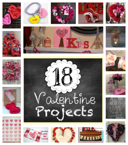 18 Valentine Projects ~ Featuring You!