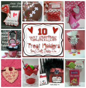 {10 Valentine Treat Holders} from Craft Junkie Too
