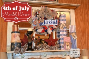 4th of July Mantel Decor 2014
