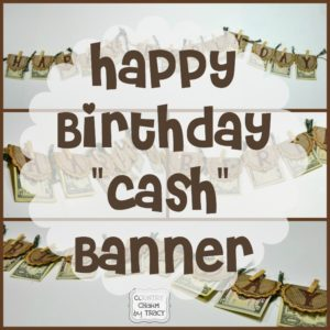 "{Happy Birthday ""Cash"" Banner Gift} for the Hard to Buy for Person!"