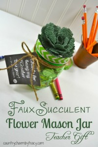 ♥ Favorite Teacher Faux Succulent Flower Mason Jar Gift
