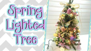 Spring Mini Lighted Tree | DIY How To Process with Video!