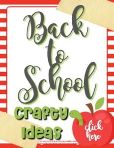 Back to School Crafty Ideas for Pre-School and Elementary Classrooms + Teachers