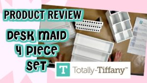 Product Review – Desk Maid 4-Piece Organizer by Totally-Tiffany
