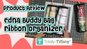 Product Review ~ Edna Buddy Bag from Totally-Tiffany