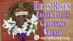{HE is RISEN} Grapevine Wreath || Dollar Tree Flowers