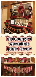 My Country Valentine Home Decor 2018